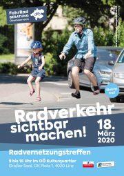 """""""Radverkehr sichtbar machen"""" <br>Radvernetzungstreffen des Landes Oberösterreich <br>18. März 2020 · Linz"""