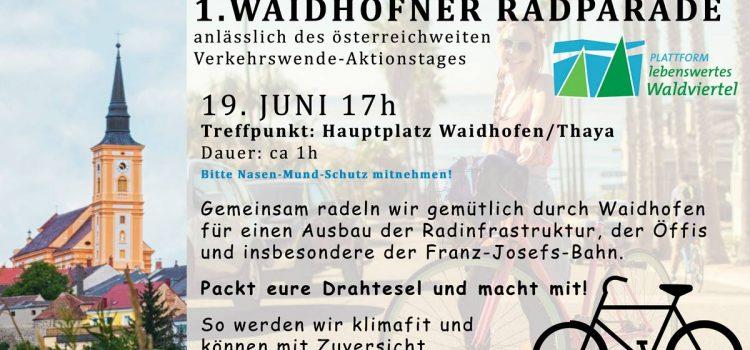 Verkehrswende Aktionstag in Waidhofen/Thaya <br>19. Juni 2020 <br>1. Waidhofner Radparade <br>mit der Plattform lebenswertes Waldviertel