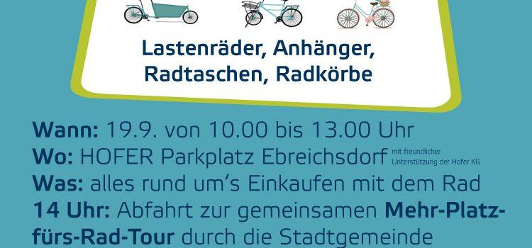 Radlobby Ebreichsdorf: <br>Einkaufen mit dem Rad, Treffpunkt Hofer Parkplatz Ebreichsdorf <br>Samstag, 19. Sept. 2020 · 10-13 Uhr