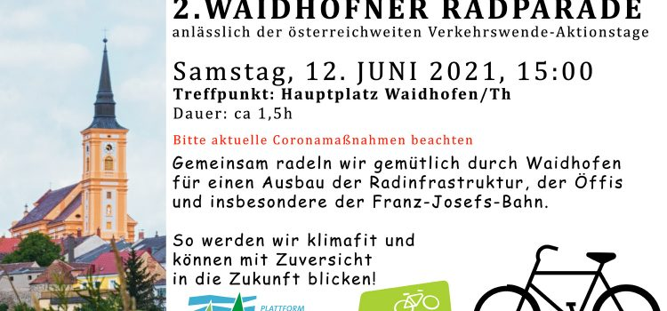 2. Waidhofner Radparade <br>Waidhofen/Thaya, Hauptplatz, Sa., 12. Juni 2021, 15 Uhr