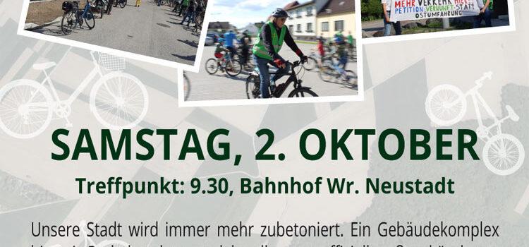 Wiener Neustadt: Radtour · Stopp dem Beton-Wahnsinn <br>Samstag, 2. Oktober 2021 · 9.30 Uhr <br>Bahnhofplatz Wiener Neustadt