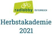 Einladung zur Radlobby Österreich Herbstakademie 2021 <br>Sa., 6. November 2021