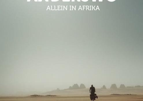 25. und 26. Sept. 2019 Kino <br>Anderswo. Allein in Afrika – Der Film! <br>Die Radlobby Waidhofen/Ybbs lädt ein