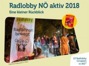 Radlobby NÖ aktiv 2018 – Ein kleiner Rückblick