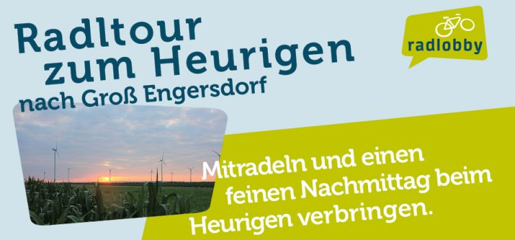Radltour zum Heurigen nach Großengersdorf