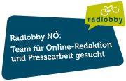 Radlobby NÖ sucht ein ehrenamtliches Team<br>für Online-Redaktion und Pressearbeit